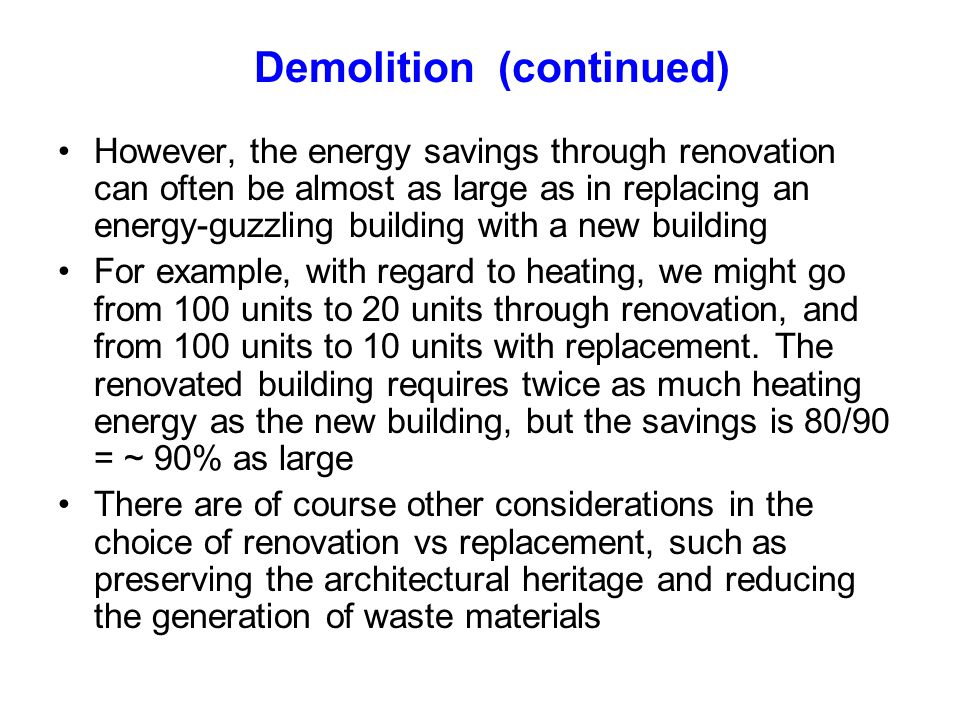 Demolition (continued)