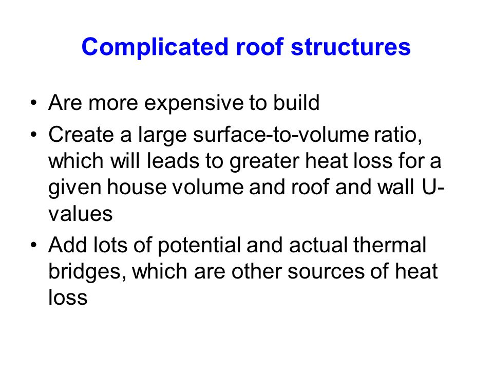 Complicated roof structures
