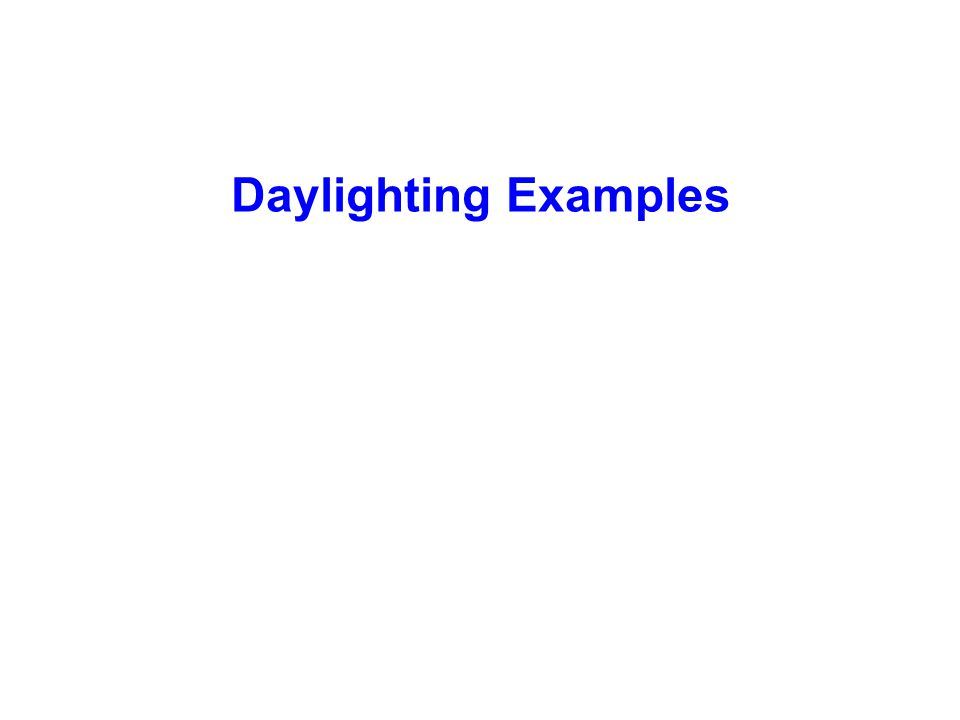 Daylighting Examples
