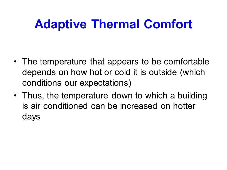 Adaptive Thermal Comfort