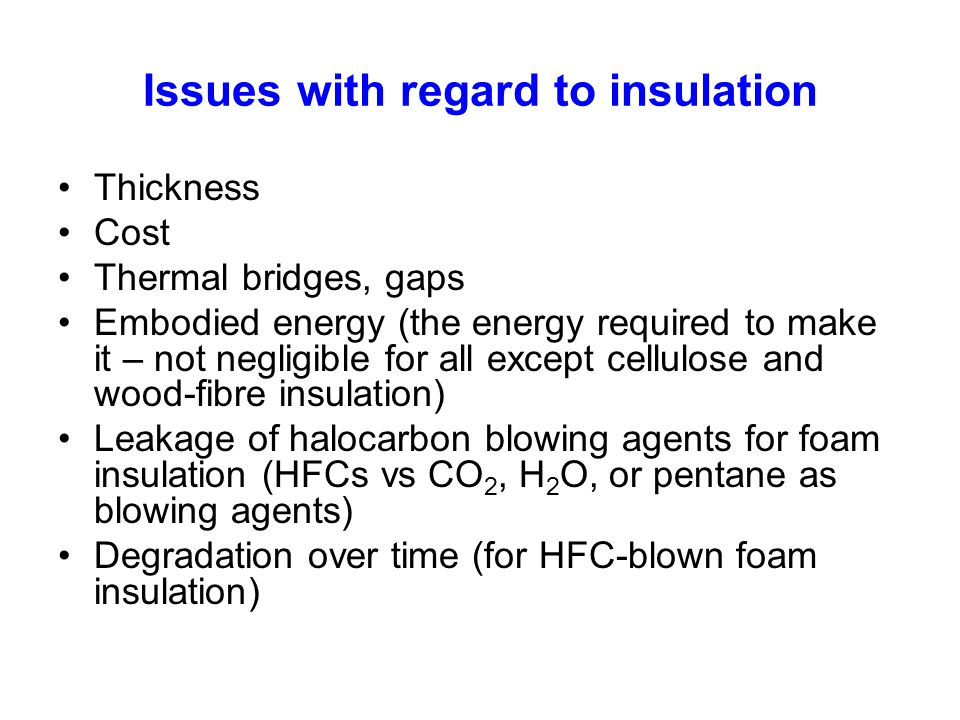 Issues with regard to insulation