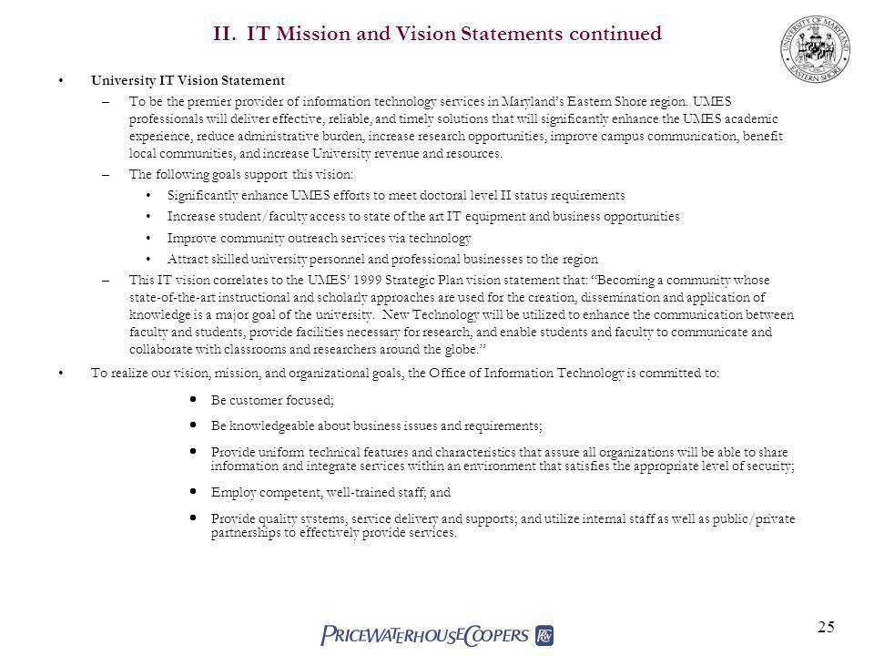 II. IT Mission and Vision Statements continued