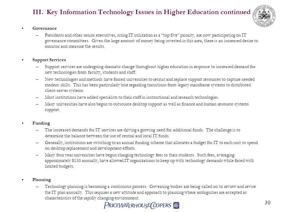 III. Key Information Technology Issues in Higher Education continued