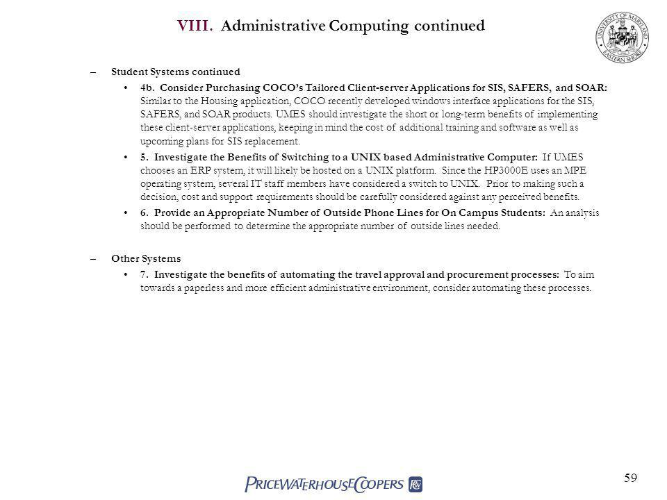VIII. Administrative Computing continued