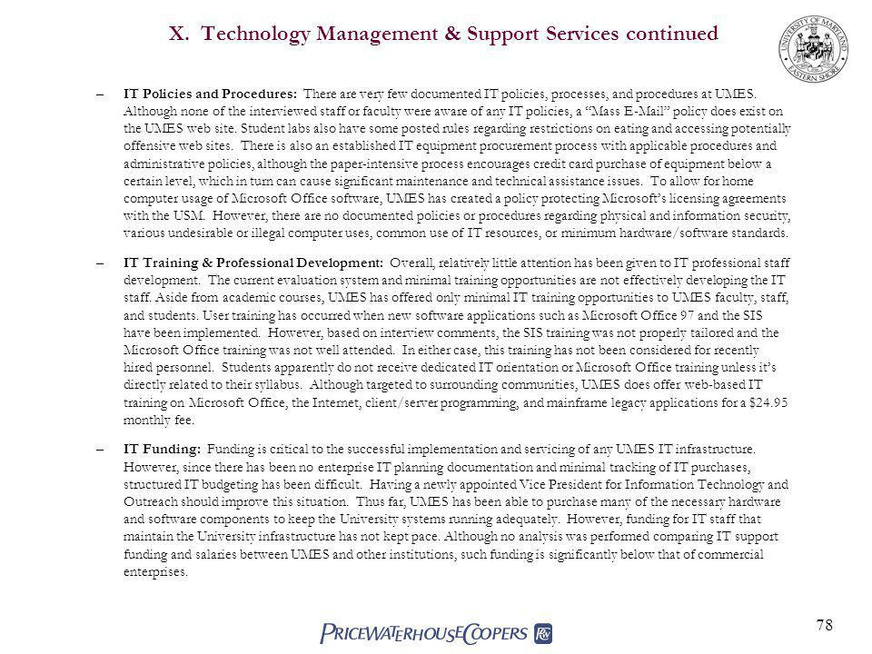 X. Technology Management & Support Services continued