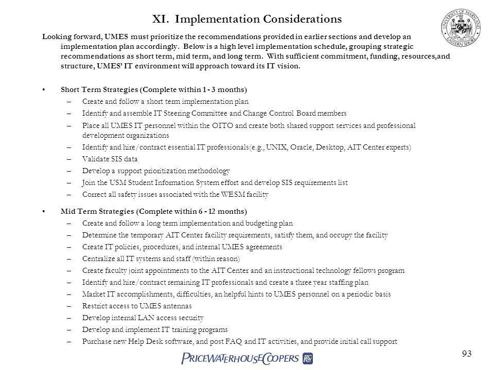 XI. Implementation Considerations