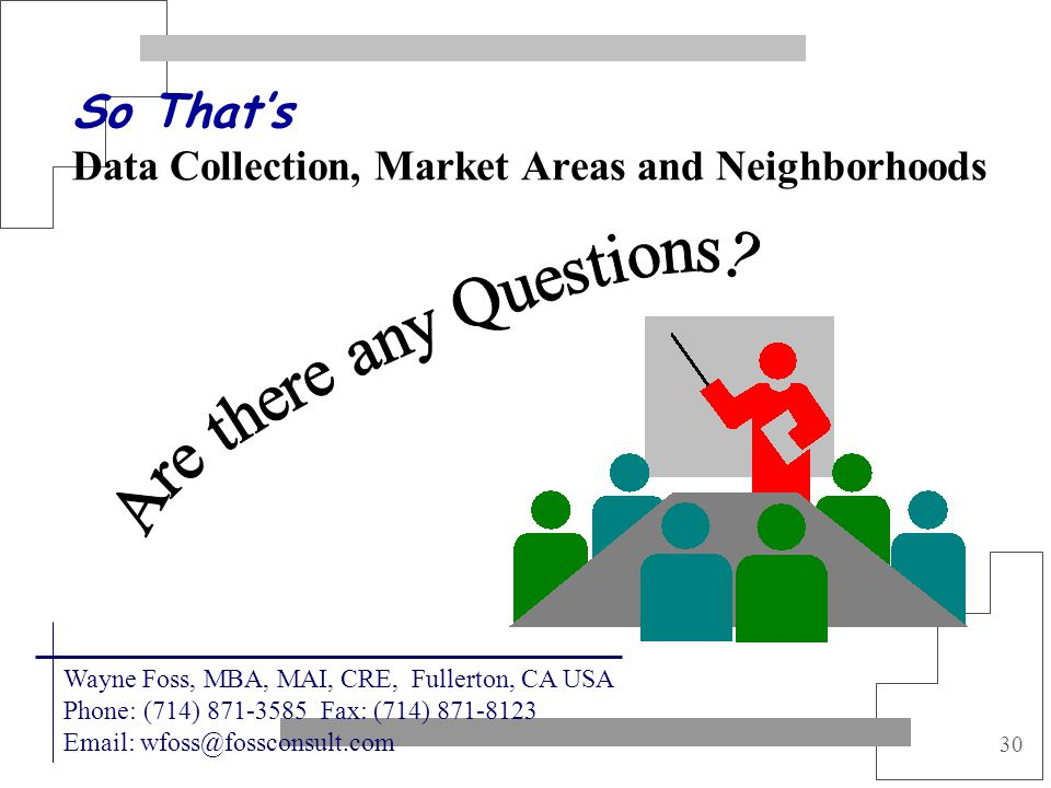 So That's Data Collection, Market Areas and Neighborhoods
