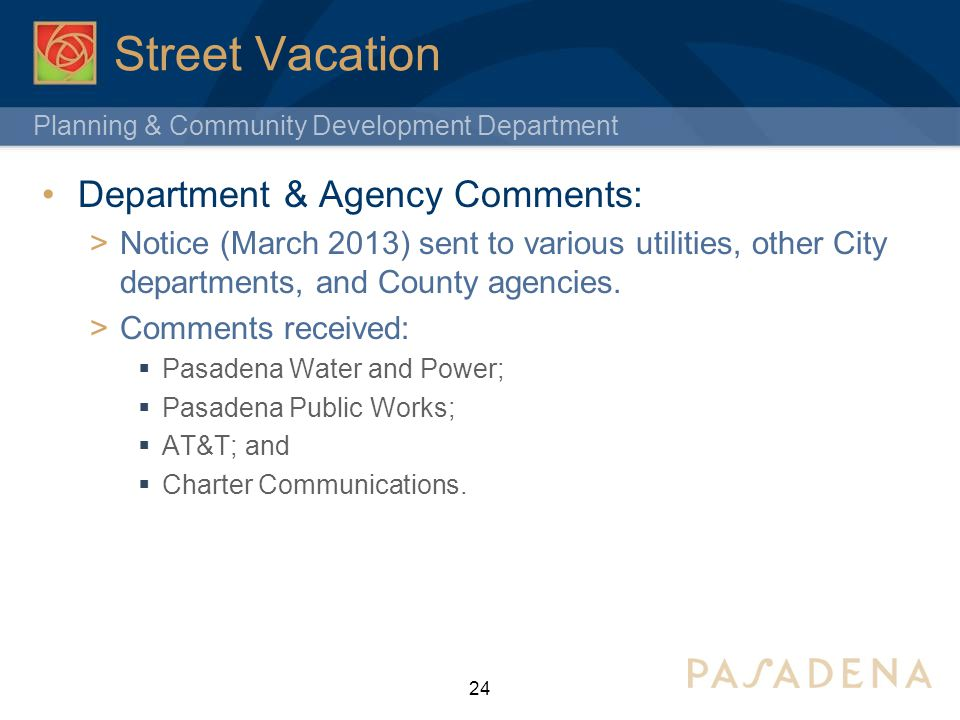 Street Vacation Department & Agency Comments: