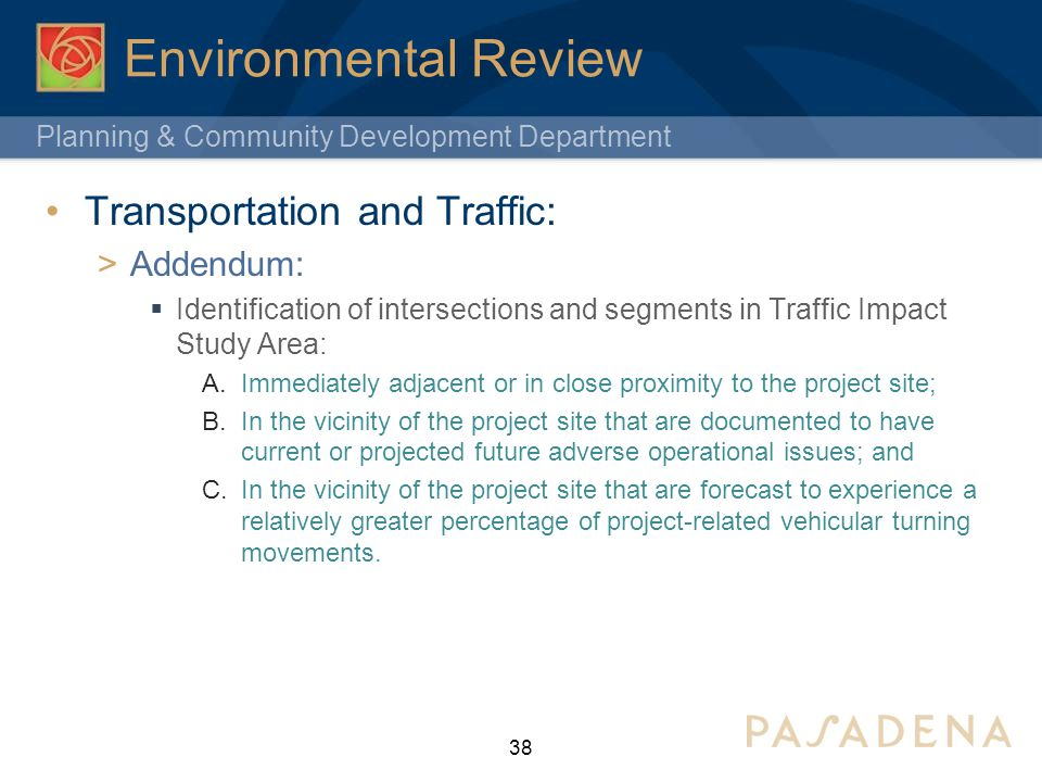 Environmental Review Transportation and Traffic: Addendum: