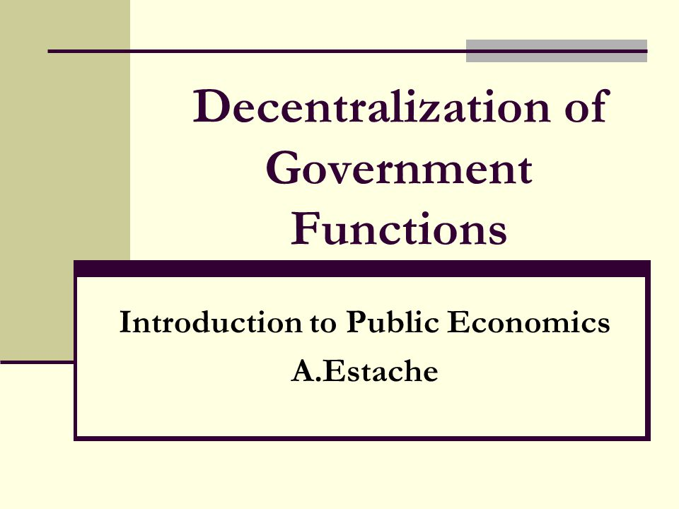Decentralization of Government Functions