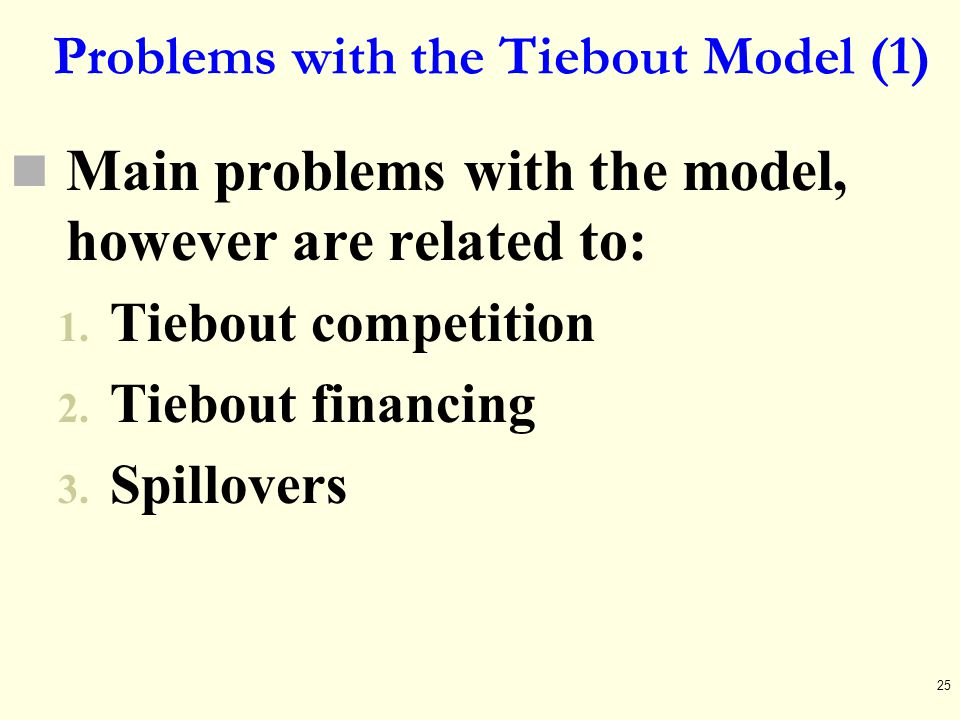 Problems with the Tiebout Model (1)