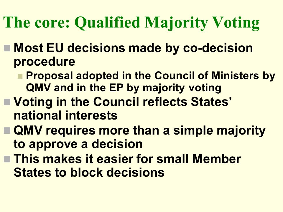 The core: Qualified Majority Voting