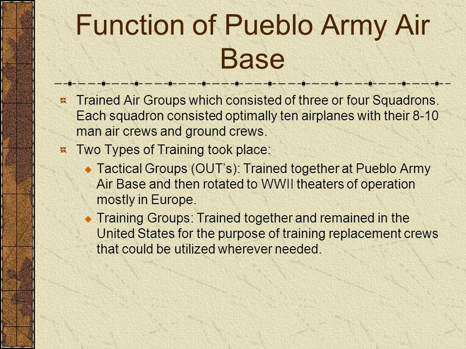Function of Pueblo Army Air Base