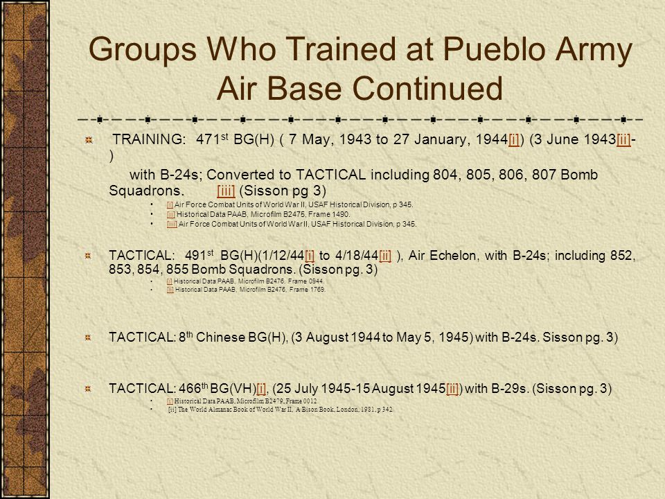 Groups Who Trained at Pueblo Army Air Base Continued
