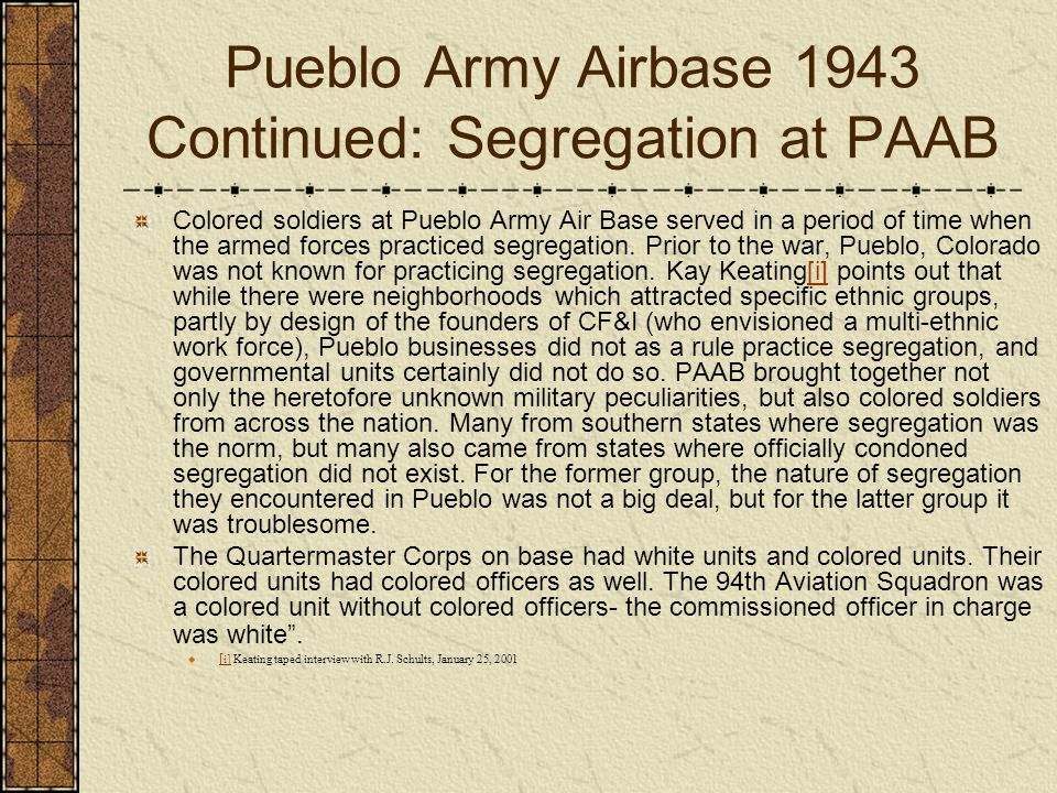 Pueblo Army Airbase 1943 Continued: Segregation at PAAB