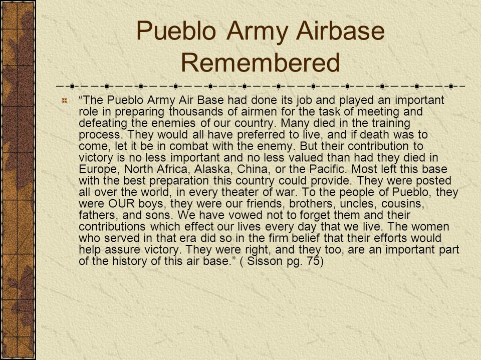 Pueblo Army Airbase Remembered