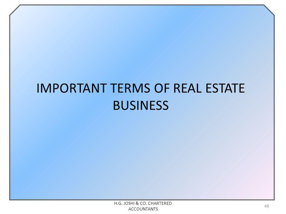 IMPORTANT TERMS OF REAL ESTATE BUSINESS