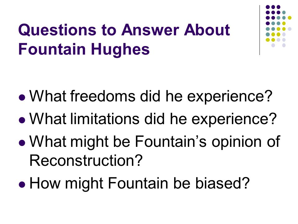 Questions to Answer About Fountain Hughes