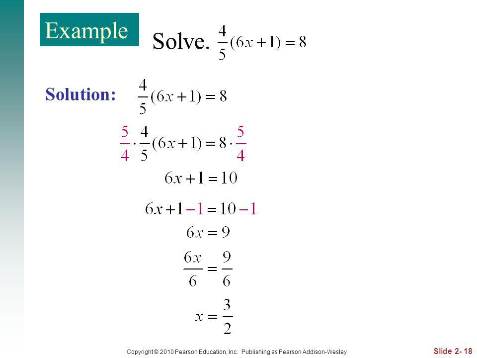 Example Solve. Solution: