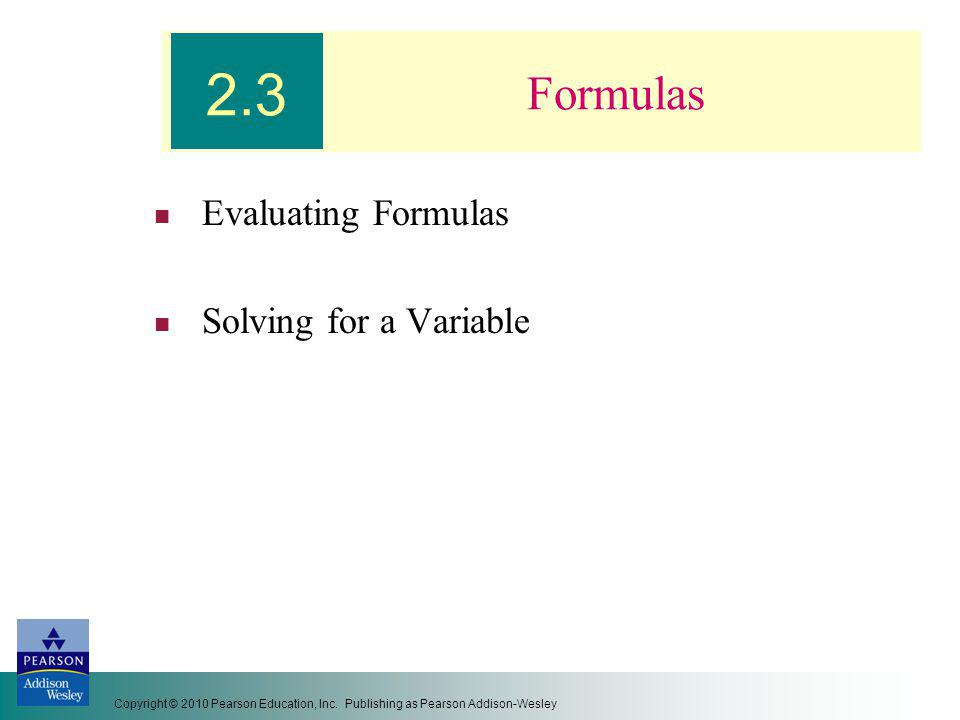 Evaluating Formulas Solving for a Variable