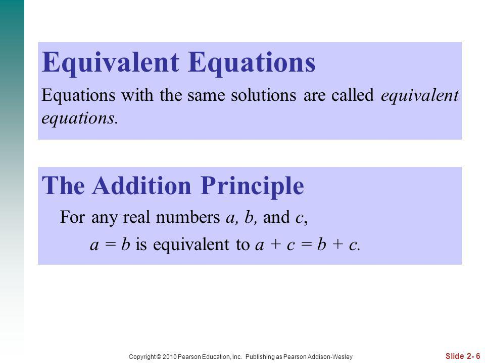 Equivalent Equations The Addition Principle