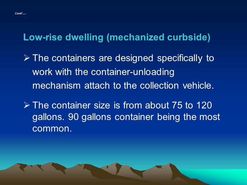 Low-rise dwelling (mechanized curbside)