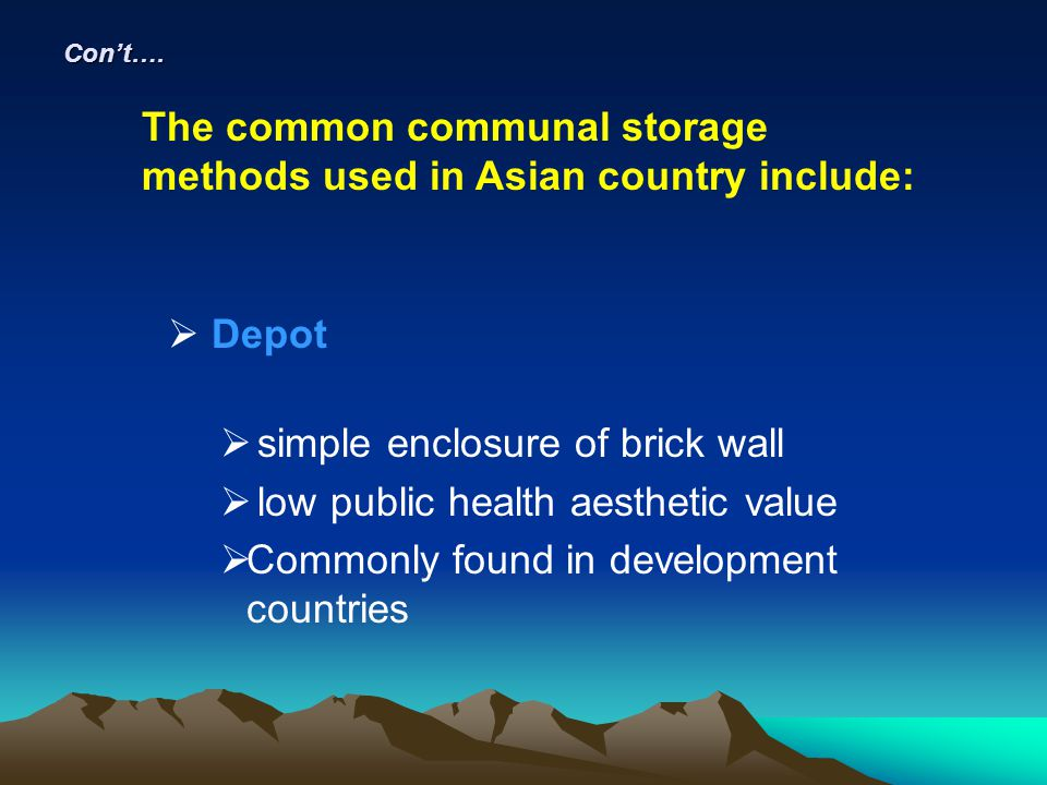 The common communal storage methods used in Asian country include: