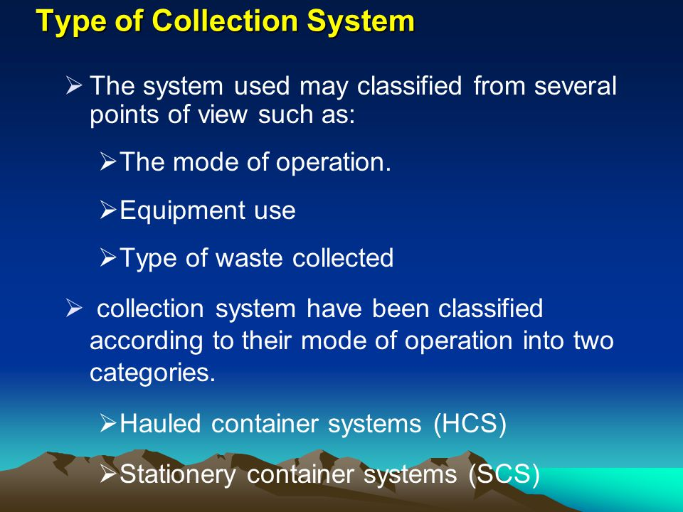 Type of Collection System