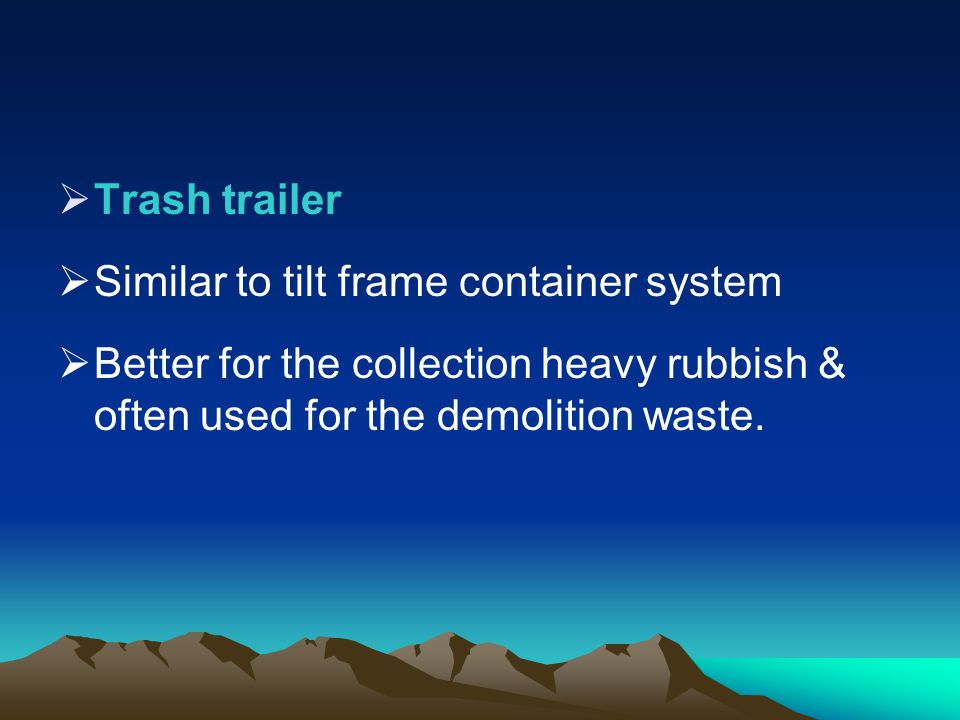 Trash trailer Similar to tilt frame container system.