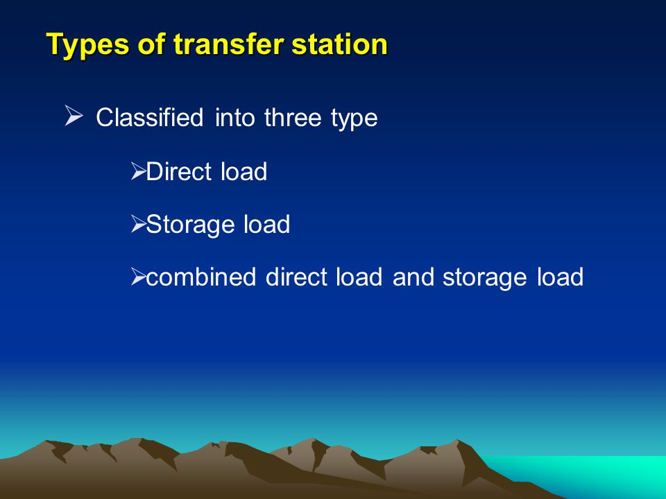 Types of transfer station