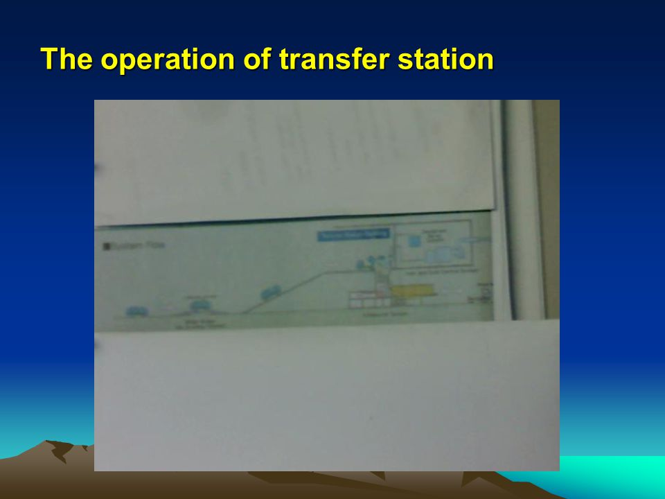 The operation of transfer station