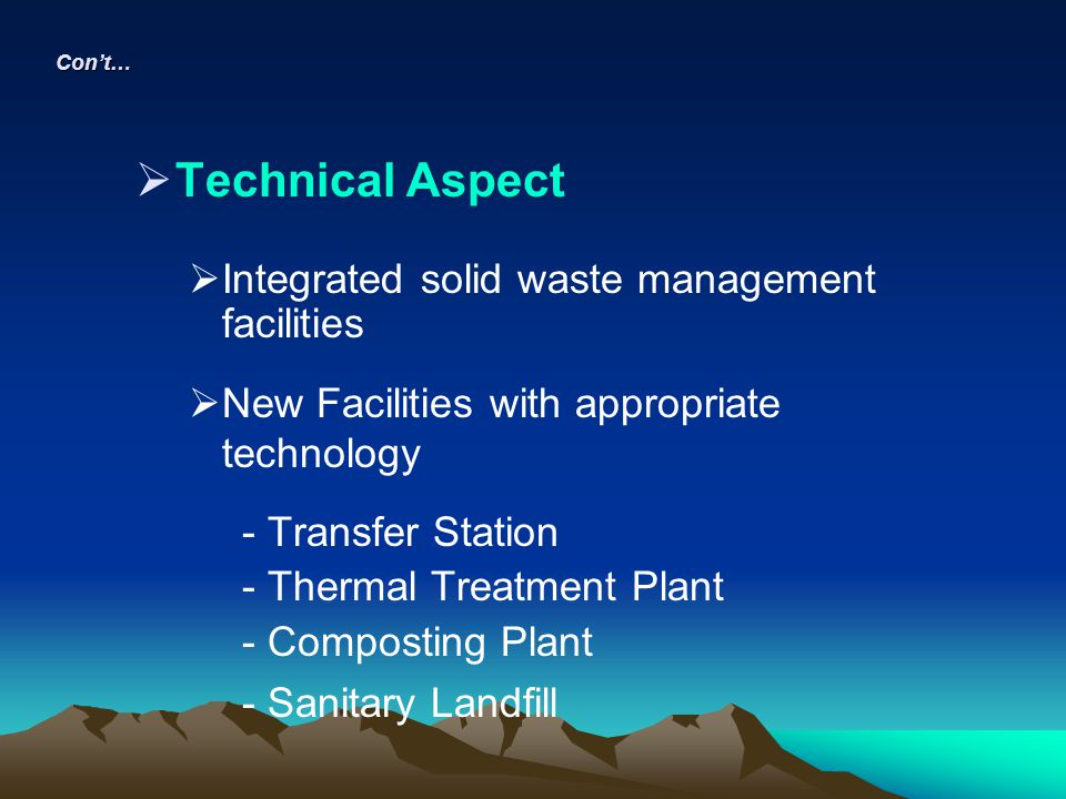 Technical Aspect Integrated solid waste management facilities