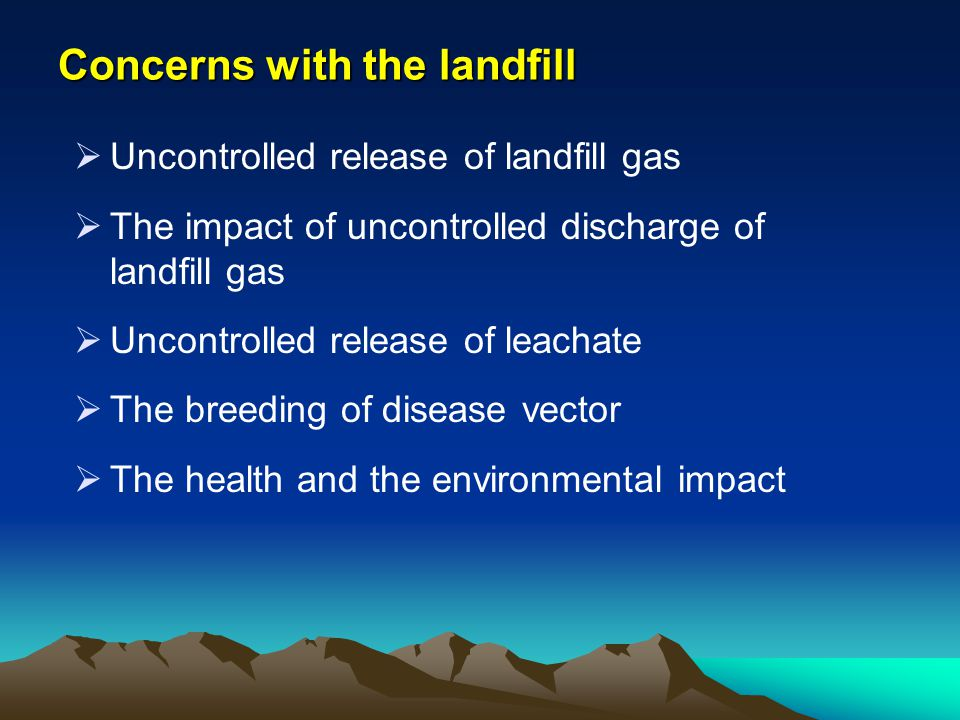 Concerns with the landfill