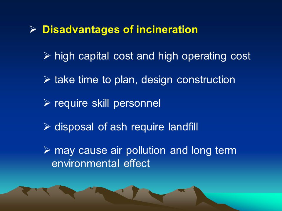 Disadvantages of incineration