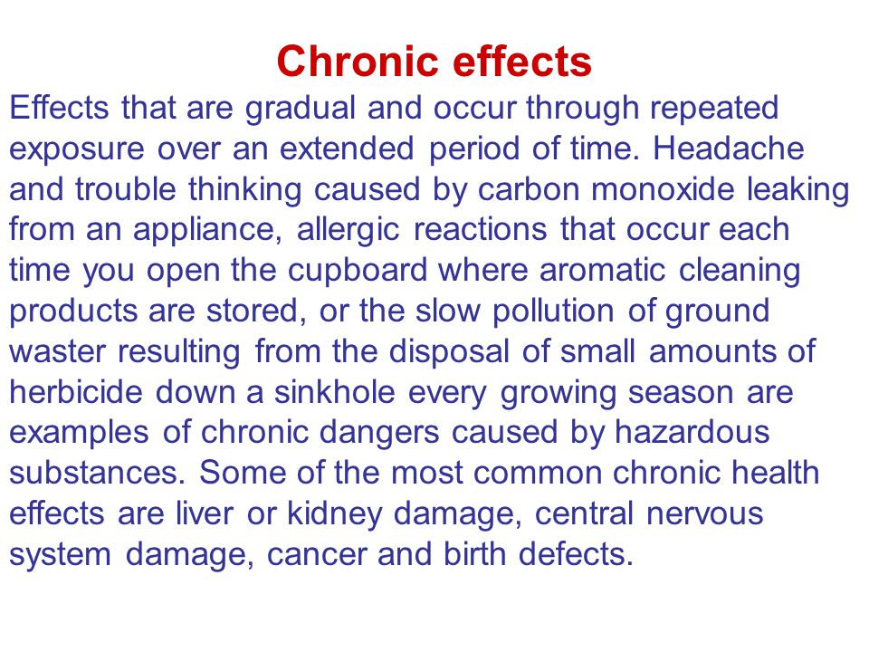Chronic effects