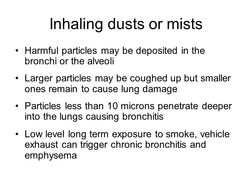 Inhaling dusts or mists