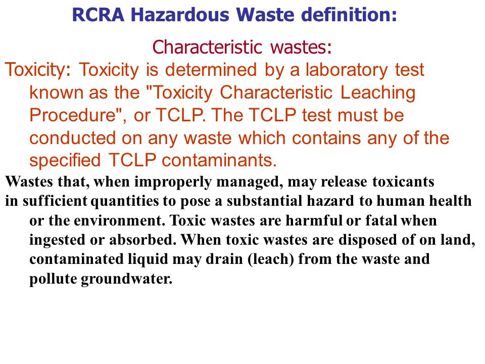 RCRA Hazardous Waste definition: