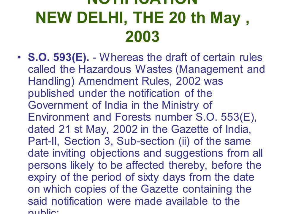 NOTIFICATION NEW DELHI, THE 20 th May , 2003