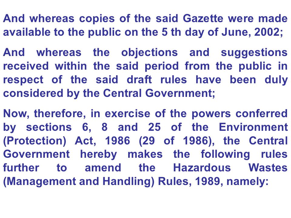 And whereas copies of the said Gazette were made available to the public on the 5 th day of June, 2002;