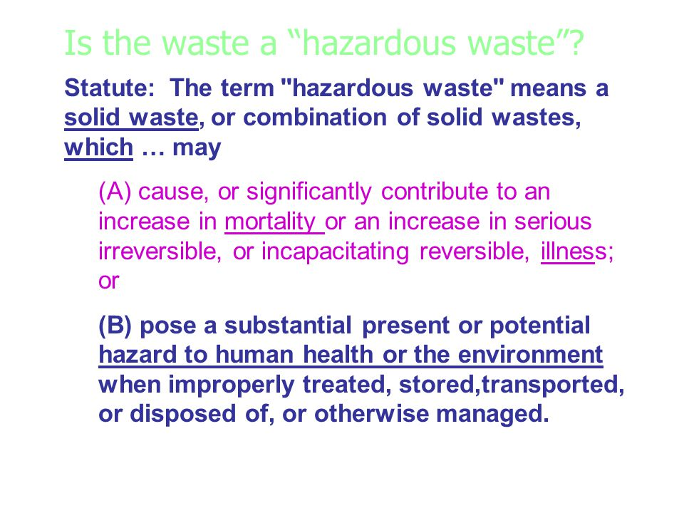Is the waste a hazardous waste