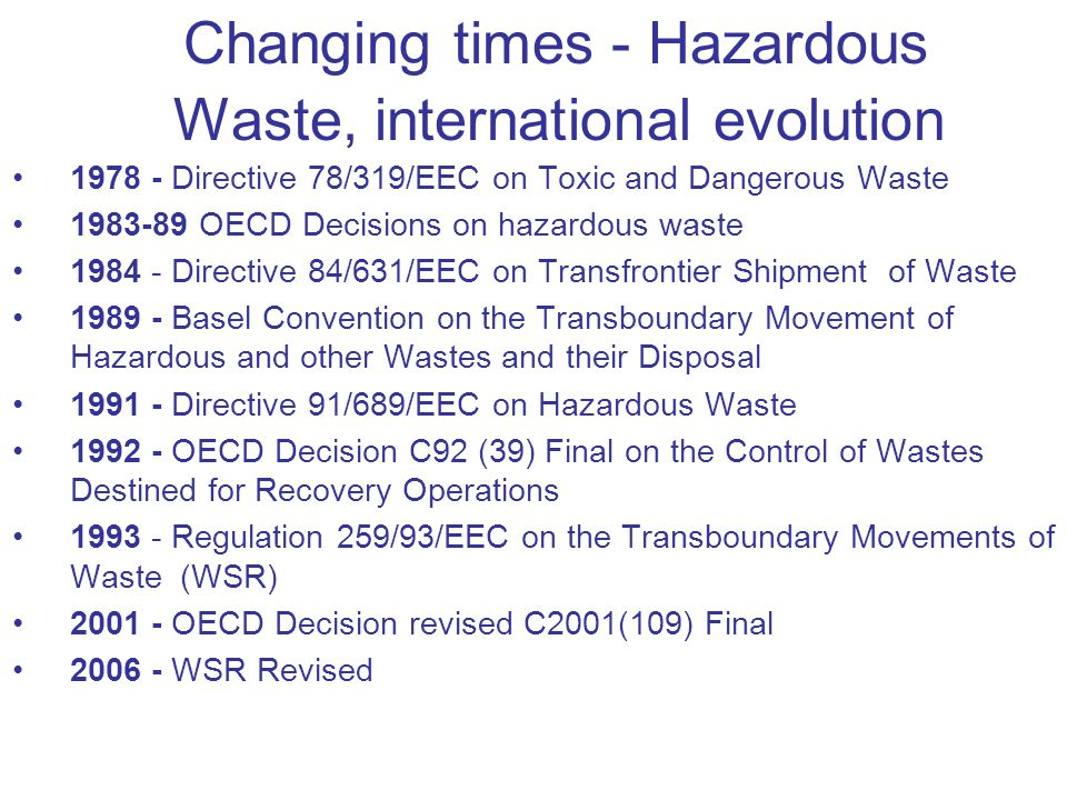 Changing times - Hazardous Waste, international evolution