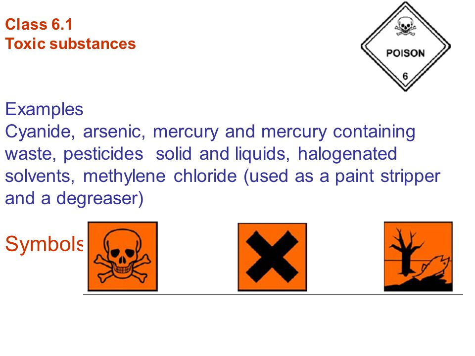 Class 6.1 Toxic substances. Examples.