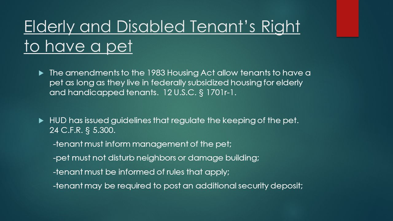Elderly and Disabled Tenant's Right to have a pet