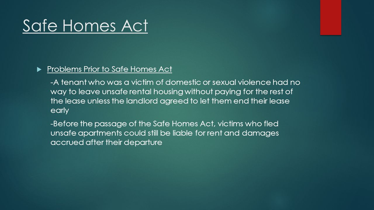 Safe Homes Act Problems Prior to Safe Homes Act