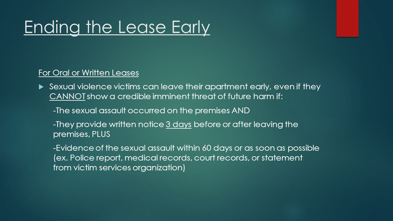 Ending the Lease Early For Oral or Written Leases