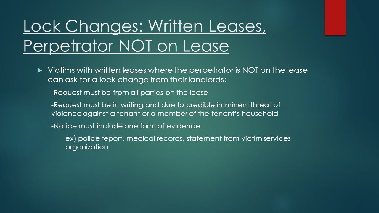 Lock Changes: Written Leases, Perpetrator NOT on Lease