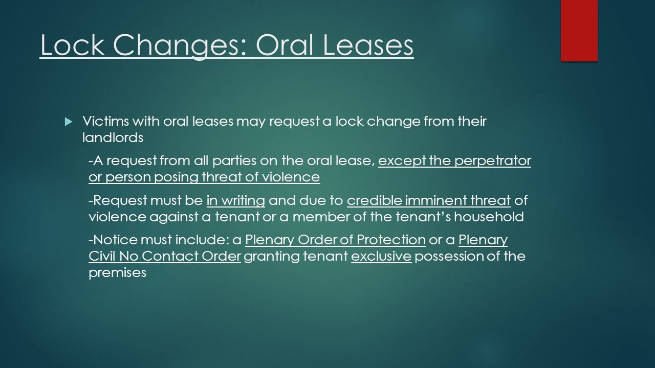 Lock Changes: Oral Leases