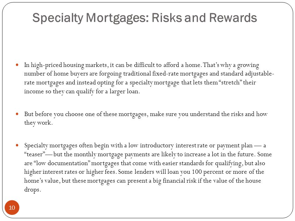 Specialty Mortgages: Risks and Rewards