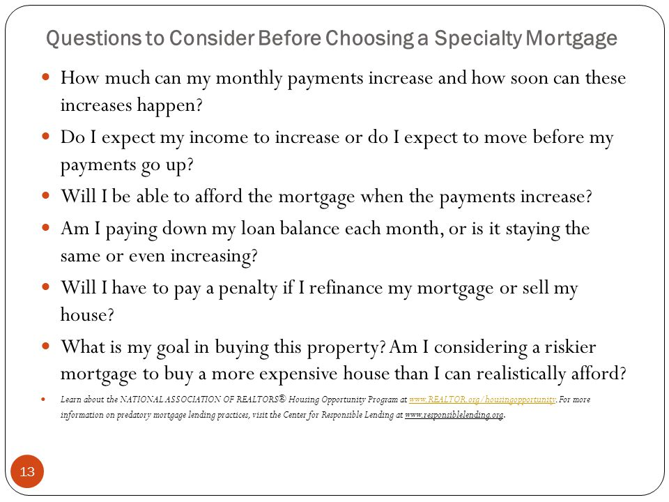 Questions to Consider Before Choosing a Specialty Mortgage