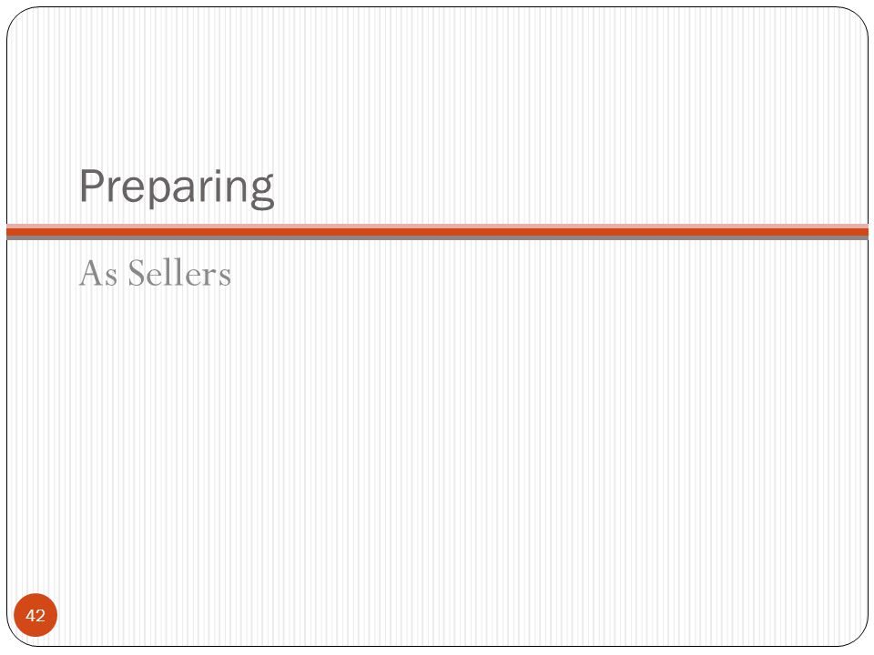 Preparing As Sellers
